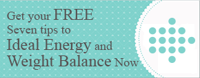 Subscribe for Seven Tips to Ideal Energy and Weight Balance